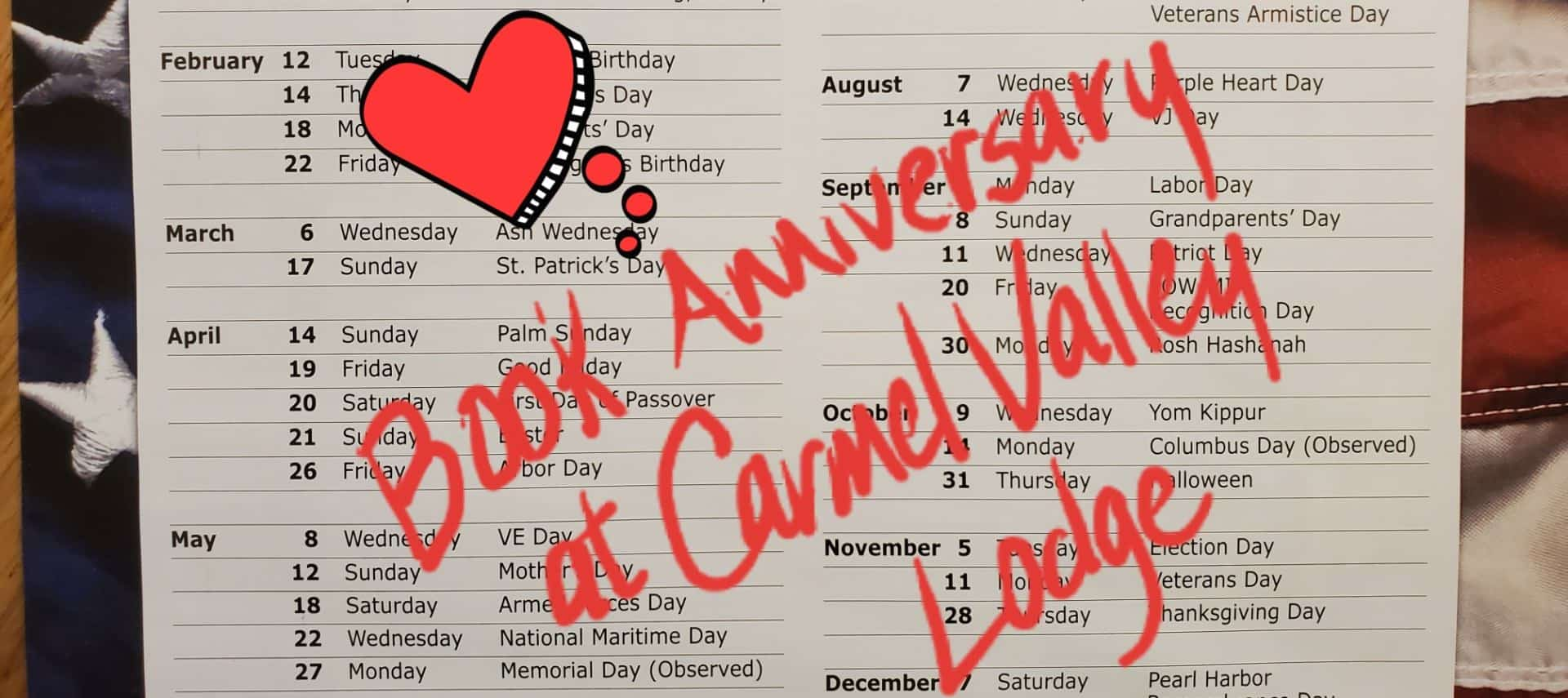 Calendar with red heart and red text written on top saying Book Anniversary at Carmel Valley Lodge